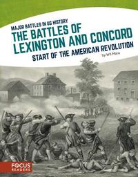 The Battles of Lexington and Concord-Wil Mara