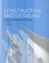 Construction and Detailing for Interior Design Second Edition-Drew Plunkett