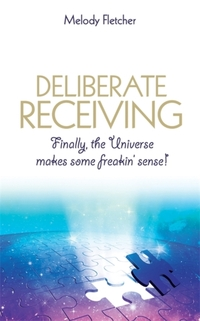 Deliberate Receiving-Melody Fletcher