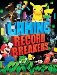 Gaming Record Breakers-Clive Gifford