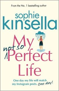 My Not so Perfect Life-Sophie Kinsella