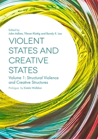 Violent States and Creative States (Volume 1)-