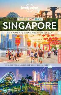 Lonely Planet - Make my day Singapore-