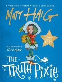 The Truth Pixie-Matt Haig