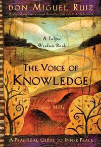 The Voice of Knowledge-Janet Mills, Miguel Ruiz