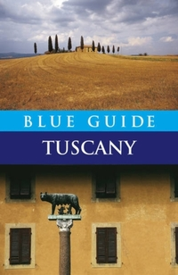 Blue Guide Tuscany-Alta Macadam