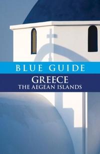 Blue Guide Greece the Aegean Islands-Nigel McGilchrist