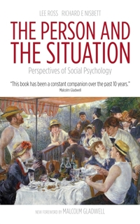 The Person and the Situation-Lee Ross, Richard E. Nisbett