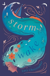 Storm Wake-Lucy Christopher
