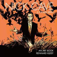 Nick Cave & The Bad Seeds: An Art Book-Reinhard Kleist