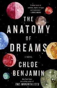 The Anatomy of Dreams-Chloe Benjamin