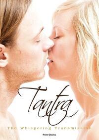 Tantra, Vol I, The Whispering Transmission-Pema Gitama