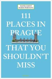 111 Places in Prague That You Shouldn't Miss-Matej Cerný