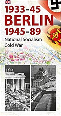 Berlin 1933-45, 1945-89-Wieland Giebel