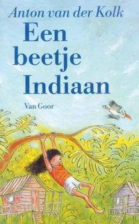 Een beetje indiaan-Anton van der Kolk