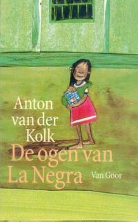 De ogen van La Negra-Anton van der Kolk