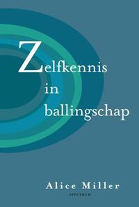 Zelfkennis in ballingschap-Alice Miller-eBook