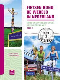 Fietsen rond de wereld in Nederland deel 2 Zuid-Flip van Doorn, Piet Hermans-eBook