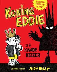 Koning Eddie en de kwade keizer-Andy Riley