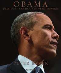 Obama - president van hoop en vernieuwing-Peter Baker