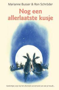 Nog een allerlaatste kusje-Marianne Busser, Ron Schröder