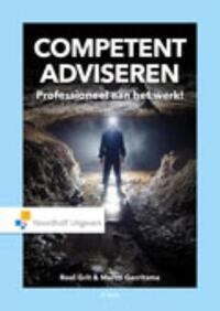Competent adviseren-Marco Gerritsma, Roel Grit