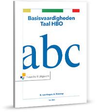 Basisvaardigheden Taal HBO-Everdien Rietstap, Ron van Hogen