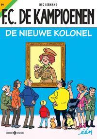 F.C. De Kampioenen 99 - De nieuwe kolonel-Hec Leemans