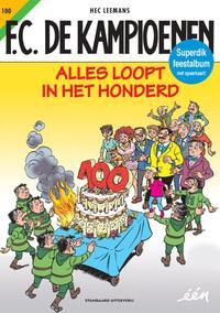 F.C. De Kampioenen 100 - Alles loopt in het honderd-Hec Leemans