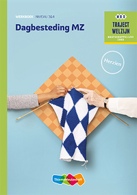 Dagbesteding MZ niveau 3/4 Werkboek herzien-