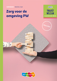 Zorg voor de omgeving PW niveau 3/4 Werkboek herzien-