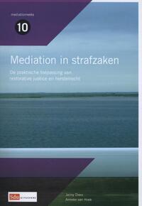 Mediation in strafzaken-Anneke van Hoek, Janny Dierx, John Blad, Stijn Hogenhuis, Suzanne Jansen