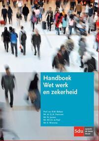 Handboek Wet werk en zekerheid-Edith Franssen, Klaas Wiersma, Maureen Poel Te, Ronald Beltzer