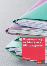 Dossiervorming en Privacy voor HR-management-T.B.M. Kersten