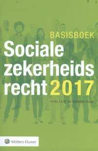 Basisboek Socialezekerheidsrecht 2017-I.A.M. van Boetzelaer-Gulyas