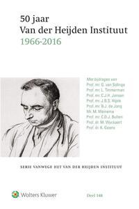 50 jaar Van der Heijden Instituut (1966 - 2016)-B.J. de Jong, C.D.J. Bulten, C.J.H. Jansen, G. van Solinge, J.B.S. Hijink, K. Geens, L. Timmerman, M. Meinema, M. Wyckaert