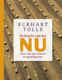 De kracht van het NU-Eckhart Tolle