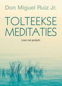 Tolteekse meditaties-Miguel Ruiz-eBook