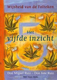 Het vijfde inzicht-Janet Mills, Jose Ruiz, Miguel Ruiz-eBook