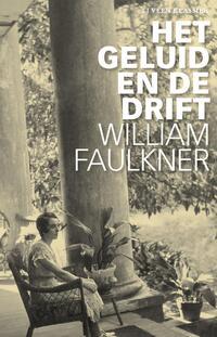 Het geluid en de drift-William Faulkner