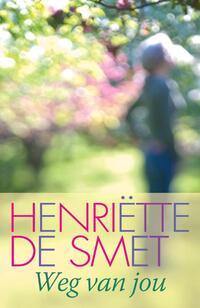 Weg van jou-Henriette de Smet-eBook