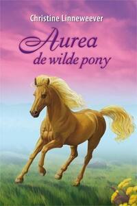 Aurea de wilde pony-Christine Linneweever