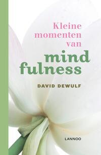 Kleine momenten van mindfulness-David Dewulf