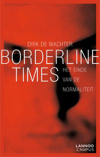 Borderline times-Dirk de Wachter