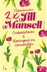 Omnibus - Ondersteboven, Rozengeur en zonneschijn-Jill Mansell