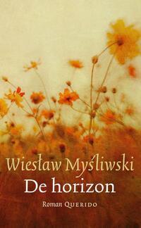 De horizon-Wieslaw Mysliwski