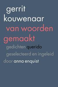 Van woorden gemaakt-Gerrit Kouwenaar