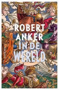 In de wereld-Robert Anker