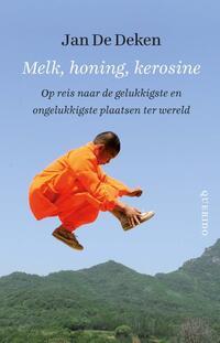 Melk, honing, kerosine-Jan de Deken