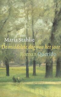 De middelste dag van het jaar-Maria Stahlie